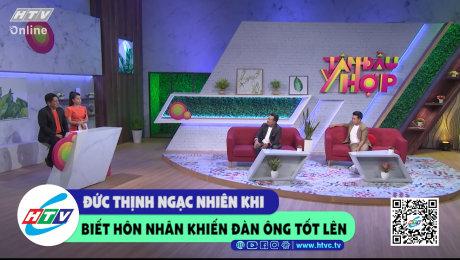 Xem Show CLIP HÀI Đức Thịnh ngạc nhiên khi biết hôn nhân khiến đàn ông tốt lên HD Online.
